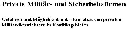 Опасность использования частных военных и охранных компаний в зонах конфликтов. Национальная академия обороны Австрии